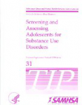 Screening and assessing adolescents for substance use disorders
