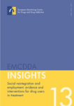Social reintegration and employment: evidence and interventions for drug users in treatment