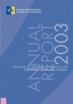 The state of the drugs problem in the acceding and candidate countries to the European Union. Annual report 2003