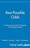 Best possible odds : contemporary treatment strategies for gambling disorders