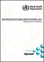 WHO report on the global tobacco epidemic, 2015. Raising taxes on tobacco