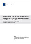 An analysis of the costs of dismantling and cleaning up synthetic drug production sites in Belgium and the Netherlands