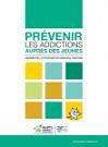 Prévenir les addictions auprès des jeunes. Référentiel d'intervention régional partagé