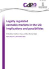 Legally regulated cannabis markets in the US: Implications and possibilities