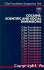 Cocaine: scientific and social dimensions. Ciba Foundation symposium 166