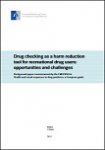 Drug checking as a harm reduction tool for recreational drug users: opportunities and challenges