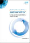 Alcohol use disorders: harmful drinking and alcohol dependence. Evidence update January 2013