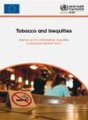 Tobacco and inequities. Guidance for addressing inequities in tobacco-related harm