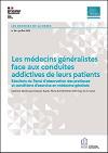 Les médecins généralistes face aux conduites addictives de leurs patients. Résultats du Panel d'observation des pratiques et conditions d'exercice en médecine générale