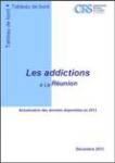 Les addictions à La Réunion. Actualisation des données disponibles en 2013