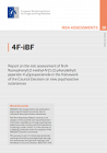 4F-iBF. Report on the risk assessment of N-(4-fluorophenyl)-2-methyl-N-[1-(2-phenylethyl)piperidin-4-yl]propanamide (4F-iBF) in the framework of the Council Decision on new psychoactive substances