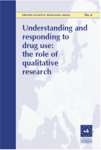 Understanding and responding to drug use: the role of qualitative research
