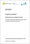 Drogues sur Internet. Etat des lieux sur la situation en Suisse