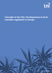 Cannabis in the City: Developments in local cannabis regulation in Europe