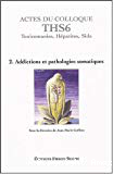 2. Addictions et pathologies somatiques