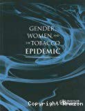 Gender, women, and the tobacco epidemic
