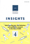 Injecting drug use, risk behaviour and qualitative research in the time of AIDS