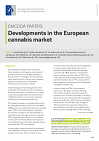 Developments in the European cannabis market