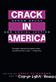 Crack in America : demon drugs and social justice
