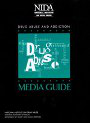 Drug abuse and addiction: media guide
