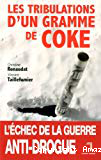 Les tribulations d'un gramme de coke