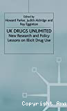 UK drugs unlimited: new research and policy lessons on illicit drug use