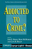 Addicted to crime ?
