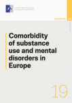 Comorbidity of substance use and mental disorders in Europe