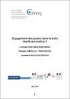 Engagement des jeunes dans le trafic. Quelle prévention ?