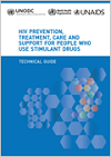 HIV prevention, treatment, care and support for people who use stimulant drugs. Technical guide