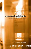 Criminal artefacts: Governing drugs and users