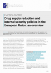 Drug supply reduction and internal security policies in the European Union: an overview