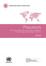Rapport de l'Organe international de contrôle des stupéfiants pour 2018 sur l'application de l'article 12 de la Convention des Nations Unies contre le trafic illicite de stupéfiants et de substances psychotropes de 1988