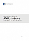 EMCDDA special report: COVID-19 and drugs. Drug supply via darknet markets