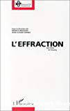 L'effraction : par delà le trauma