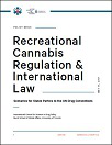 Recreational cannabis regulation & international law. Scenarios for states parties to the UN drug conventions