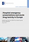 Hospital emergency presentations and acute drug toxicity in Europe. Update from the Euro-DEN Plus research group and the EMCDDA