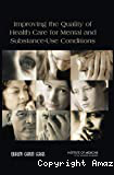 Improving the quality of health care for mental and substance abuse conditions