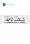 Emerging evidence of Afghanistan's role as a producer and supplier of ephedrine and methamphetamine. EU4MD special report