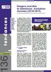 Tendances, n°136 - Décembre 2019 - Usagers, marchés et substances : évolution récentes (2018-2019)