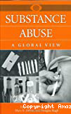 Substance abuse: a global view