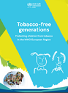 Tobacco-free generations: Protecting children from tobacco in the WHO European Region