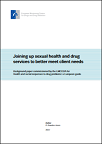 Joining up sexual health and drug services to better meet client needs