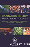 Cannabis policy. Moving beyond stalemate