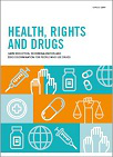 Health, rights and drugs. Harm reduction, decriminalization and zero discrimination for people who use drugs
