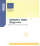 Guidelines for the evaluation of drug prevention: a manual for programme-planners and evaluators