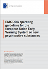 EMCDDA operating guidelines for the European Union Early Warning System on new psychoactive substances