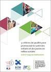 3 critères de qualité pour promouvoir la santé des enfants et des jeunes en milieu scolaire. Guide à l'usage des établissements