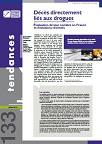 Tendances, n°133 - Juillet 2019 - Décès directement liés aux drogues. Évaluation de leur nombre en France et évolutions récentes