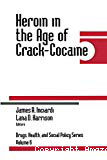 Heroin in the age of crack-cocaine